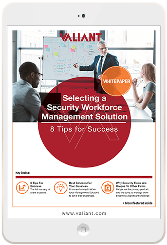 Selecting a Security Workforce Management Solution