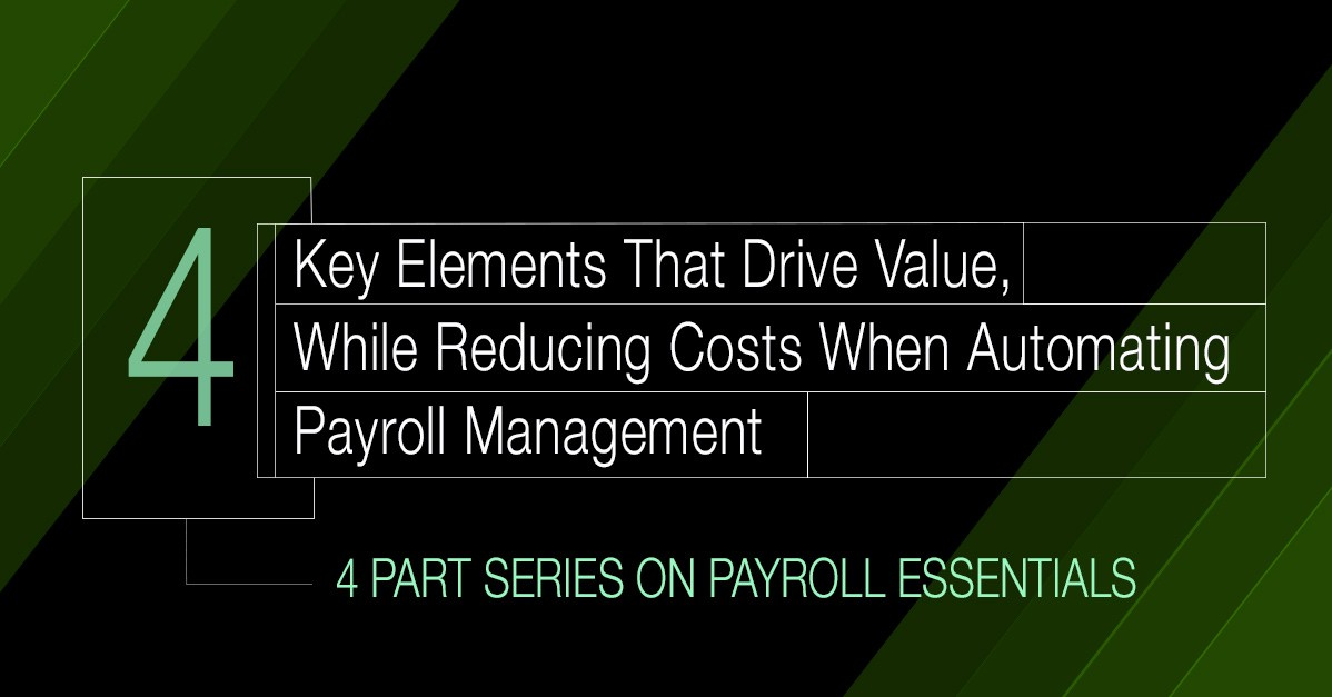Key Elements That Drive Value in Payroll Management