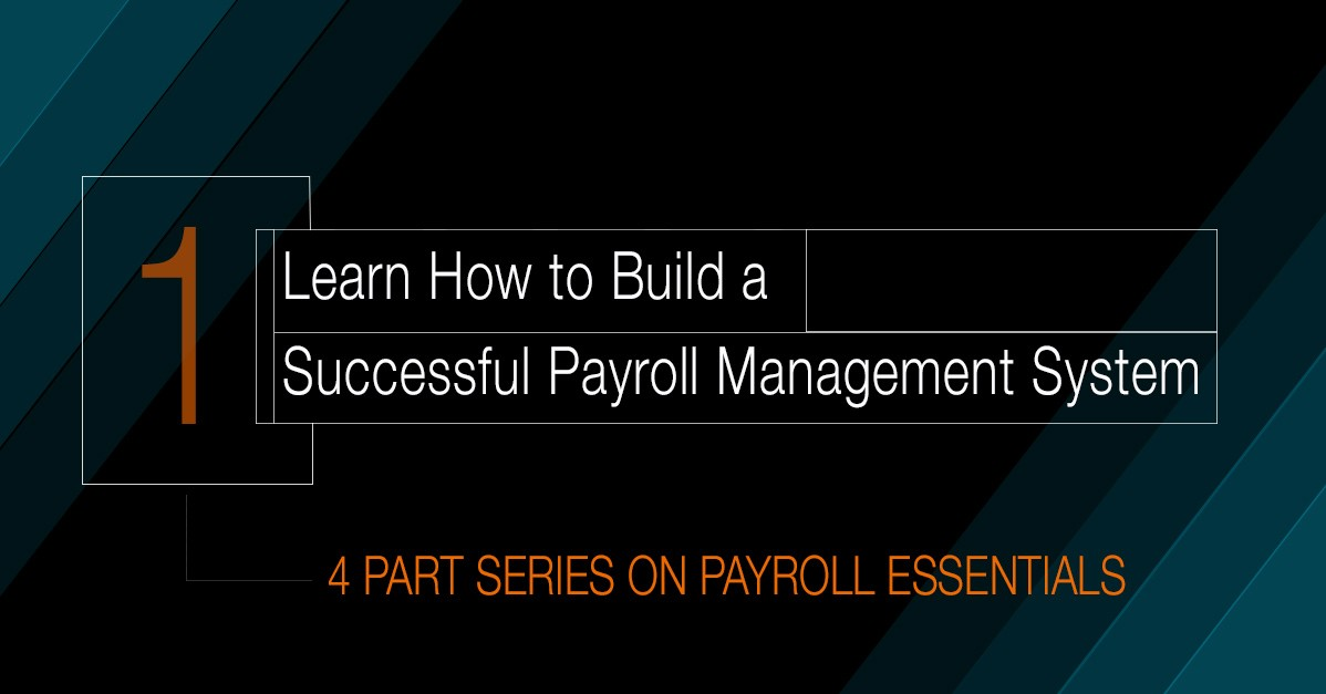 Building a better Payroll Management System