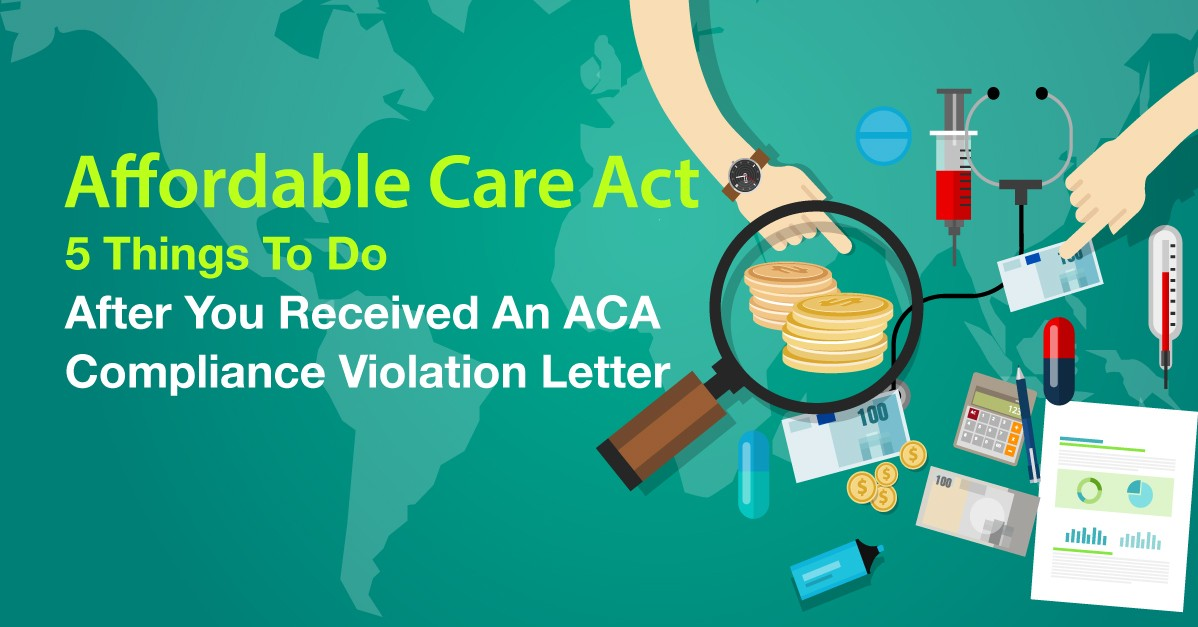 5 things to do after you receive an ACA compliance violation letter