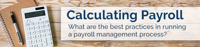 The Best Practices in Running a Payroll Management Process
