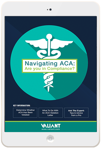 Navigating the ACA - Steps to Compliance