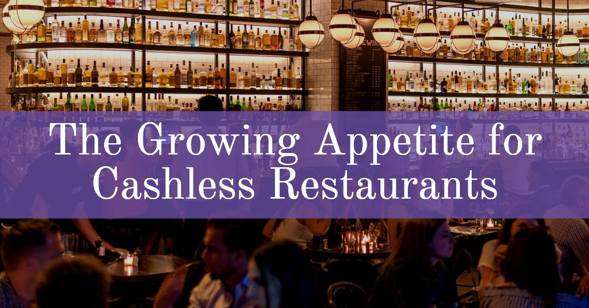 growing trend cashless restaurants
