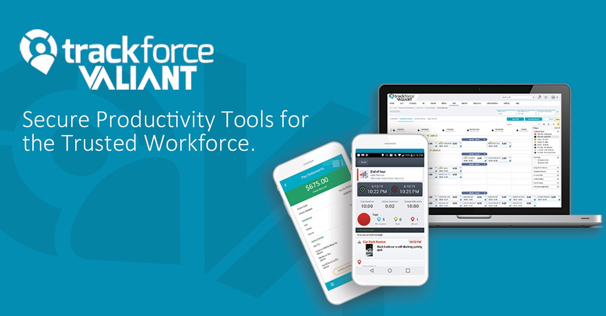Trackforce Valiant Workforce Management Solution