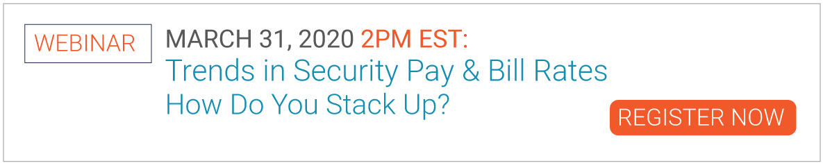 Webinar: Trends in Security Pay & Bill Rates How Do You Stack Up?