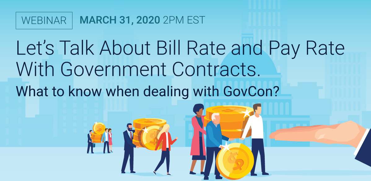 Pay Rate and Bill Rates with Government Contracts