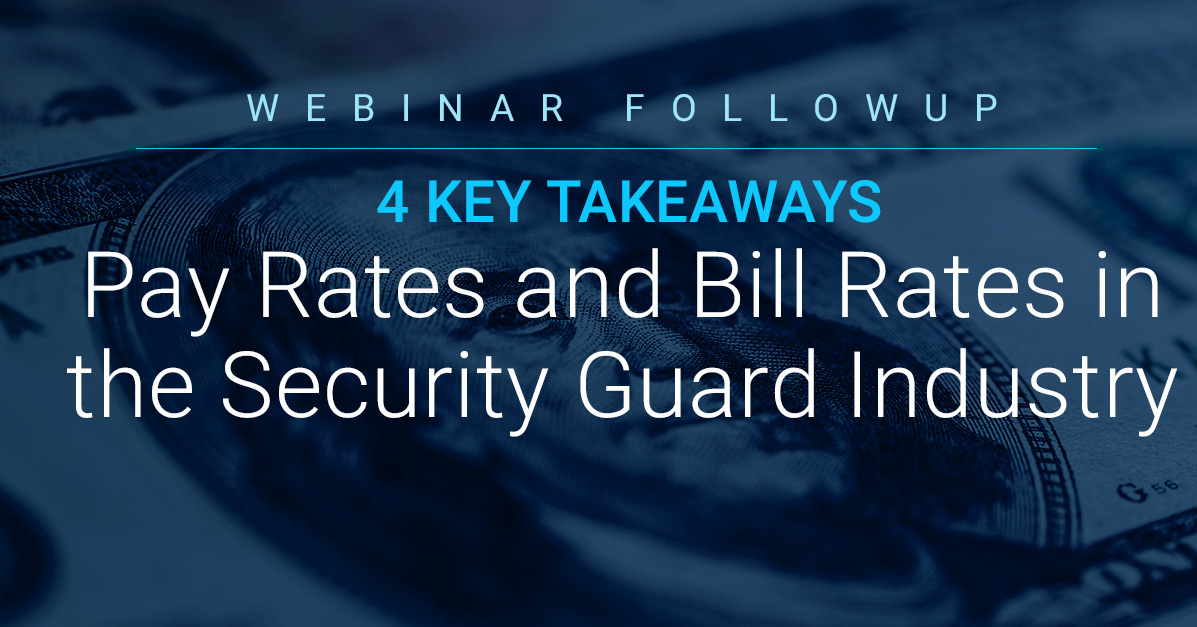 Bill Rates in the Security Guard Industry